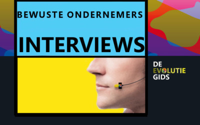 interviews met bewuste ondernemers in De Evolutiegids