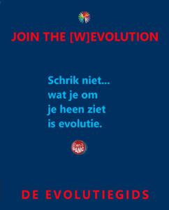Schrik niet wat je om je heen ziet is evolutie