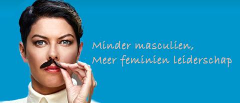 Minder masculien, meer FEMINIEN leiderschap in donkere tijden [column]